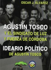 Agustín Tosco, Oscar Alvarez031