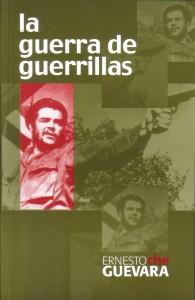La guerra de guerrillas, de Ernesto Che Guevara