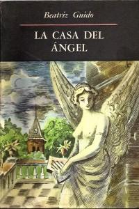La casa del ángle, Beatriz Guido