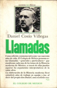Llamadas, Cosío Villegas