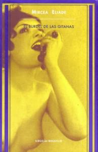 El Burdel De Las Gitanas, de Mircea Eliade
