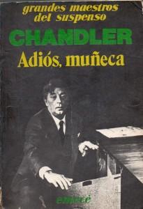 Adiós muñeca, Chandler111