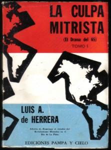 La culpa mitrista Tomo 1, Herrera