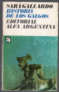 Historia de los galgoa, Sara Gallardo062