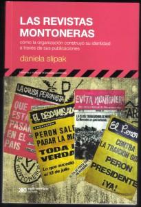 Las revistas montoneras, Daniela Slipak 001