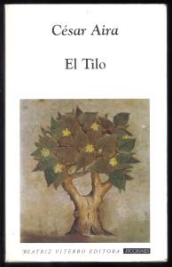El Tilo, de César Aira 001