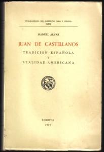 Juan de Castellanos, Manuel Alvar 001
