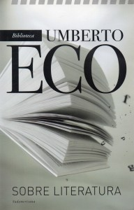 Sobre literatura, Umbero Eco102