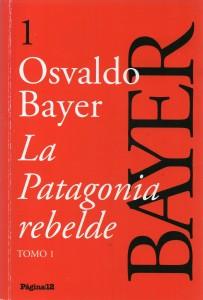 La Patagonia rebelde Tomo 1, Bayer177