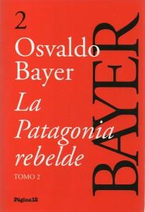 La Patagonia rebelde Tomo 2, Bayer178