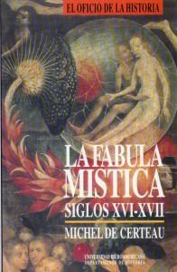 La fábula mística siglos XVI-XVII, Certeau044