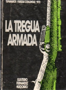La tregua armada, Fernández Huidobro016