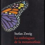 La embriaguez de la metamorfosis, Zweig 001