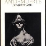La Liga Anti-Muerte, Kingsley Amis 001