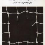 La guerra del fútbol, de Ryszard Kapuscinski212