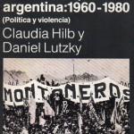 La nueva izquierda argentina 1960 1980 Hilb y Lutzky213
