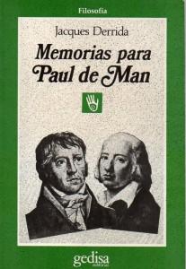 Memorias para Paul de Man, Derrida229