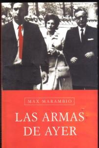 Las armas de ayer, Marambio 001