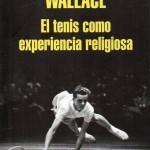 El tenis como experiencia religiosa317