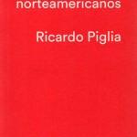 Escritores norteamericanos, Piglia312