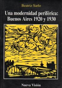Una modernidad periférica Buenos Aires 1920 y 1930350