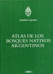 Atlas de los bosques nativos argentinos457