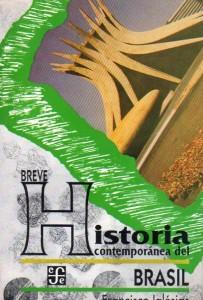 Breve Historia Contemporánea del Brasil, de Francisco Iglésias441