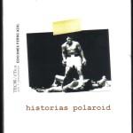 Historias polaroid Asfalto, Luis Chaves 002