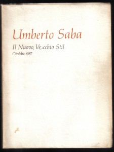 Il Nuovo, Vecchio Stil, Umberto Saba 001