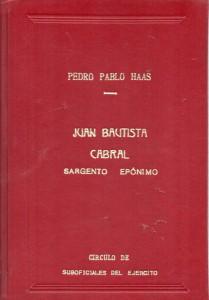 Juan Bautista Cabral, Pedro Pablo Haas413