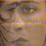 Los nombres del aire, Alberto Ruy Sánchez449
