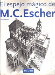 El espejo mágico de M. C. Escher, Bruno Ernst 001