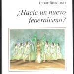 Hacia un nuevo federalismo 001
