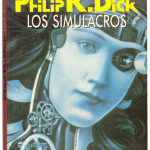 Los simulacros, Philip Dick