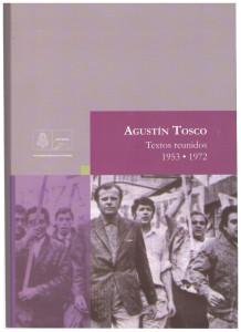 Textos reunidos 1, Agustín Tosco