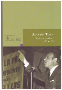 Textos reunidos 2, Agustín Tosco