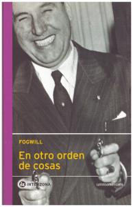 En otro orden de cosas, Fogwill