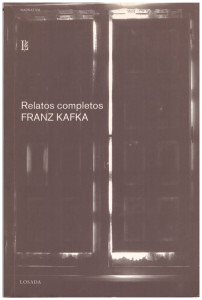 Relatos completos, Kafka