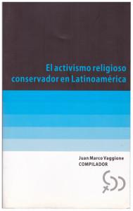 El activismo religioso conservador en Latinoamérica