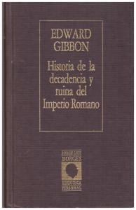 Historia de la decadencia, Gibbon
